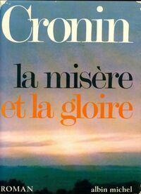 La misère et la gloire - Archibald Joseph Cronin - Livre
