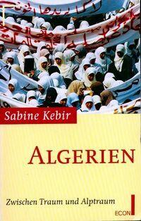 Algerien - Sabine Kebir - Livre