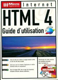 Html 4. Guide d'utilisation en couleur - Michael Burger - Livre