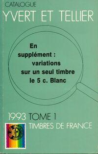 Catalogue timbres de france 1993 Tome I - Collectif - Livre