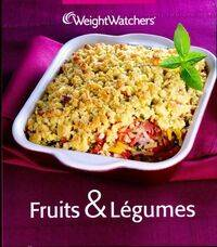 Fruits & légumes - Weight Watchers - Livre