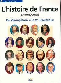 L'histoire de France. chronologie - Collectif - Livre