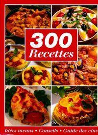 300 recettes - XXX - Livre