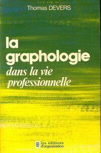 La graphologie - Thomas Devers - Livre