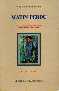 Matin perdu - Vergilio Ferreira - Livre