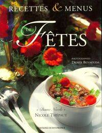 Recettes et menus de fêtes - Nicole Thépaut - Livre