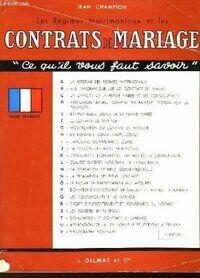 Les régimes matrimoniaux et les contrats de mariage - Jean Champion - Livre