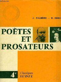 Poètes et prosateurs 4e - Jean Palmero - Livre