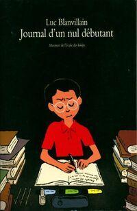 Journal d'un nul débutant - Luc Blanvillain - Livre