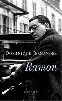Ramon - Dominique Fernandez - Livre