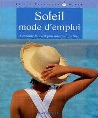 Soleil mode d'emploi - Gaelle Alban - Livre