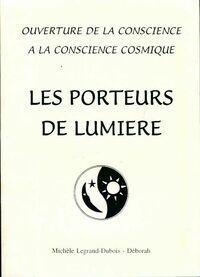 Les porteurs de lumière - Michèle Legrand-Dubois - Livre