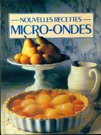 Nouvelles recettes micro-ondes - Collectif - Livre
