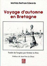 Voyage d'automne en bretagne - Matilda Betham-Edwards - Livre