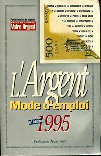 L'argent mode d'emploi 1995 - Collectif - Livre