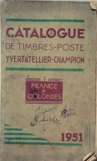 Catalogue de timbres-poste 1951 Tome I : France & Colonies - Collectif - Livre