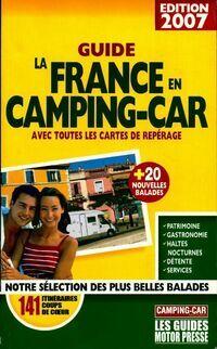 Guide la France en camping-car 2007 - Svend Meyzonnier - Livre