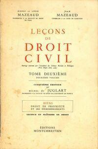 Leçons de droit civil Tome II : Biens - Droit de propriété et ses démembrements - Henri Mazeaud - Livre