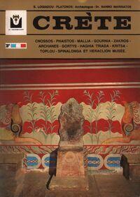 Crète. Sites archéologiques & historiques - S. Logiadou-Platonos - Livre