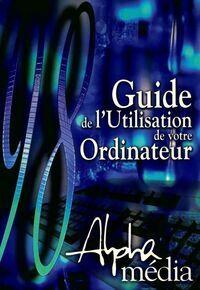 Guide d'utilisation de votre ordinateur - Harald Hahn - Livre