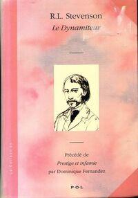 Le dynamiteur - Dominique Fernandez - Livre