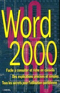 Word 2000 facile à consulter et riche en conseils - Collectif - Livre