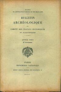 Bulletin archéologique du comité des travaux historiques et scientifiques année 1902 2e livraison - Collectif - Livre