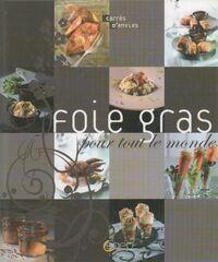 Foie gras pour tout le monde - Collectif - Livre