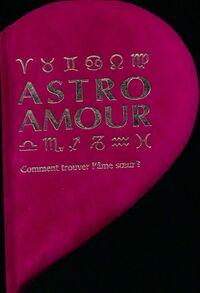 Astro amour. Comment trouver l'âme s?ur ? - Lori Reid - Livre