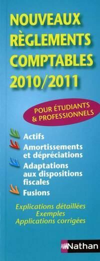 Nouveaux règlements comptables 10/11 - Jean-Luc Siegwart - Livre