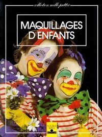 Maquillages d'enfants - Sylvette Pagan - Livre