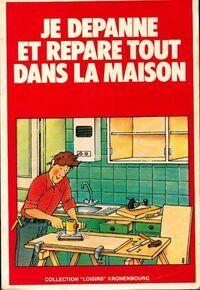 Je dépanne et répare tout dans le maison - Inconnu - Livre