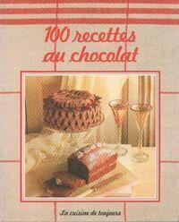 100 recettes au chocolat - Collectif - Livre