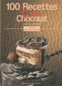 Cent recettes très chocolat - André Cognet - Livre