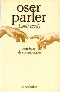 Oser parler - Louis Evely - Livre