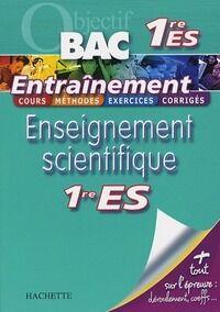 Enseignement scientifique 1ère ES - Arnaud Blin - Livre