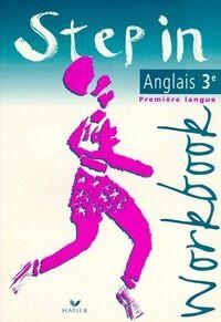 Step in workbook anglais 3e - Aliki Diaz-Kostakis - Livre