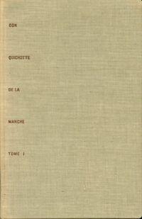 L'ingénieux hidalgo don Quichotte de la Manche Tome I - Miguel De Cervantès - Livre