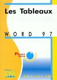 Word 97. Les tableaux - Valérie Guillerme - Livre