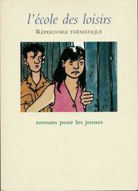 Répertoire thématique des romans pour les jeunes - Collectif - Livre