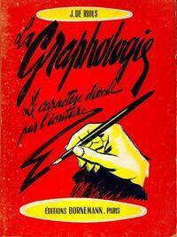 La Graphologie - J. De Riols - Livre