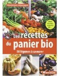 Les recettes du panier bio. 50 légumes à savourer - Amandine Geers - Livre
