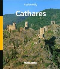 Cathares - Lucien Bély - Livre