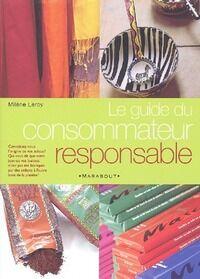 Guide du consommateur responsable - Milène Leroy - Livre