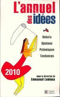 L'annuel des idées 2010 - Emmanuel Lemieux - Livre