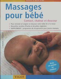 Massages pour bébé. Contact chaleur et douceur - Christina Voormann - Livre
