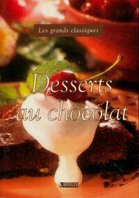 Desserts au chocolat - Collectif - Livre