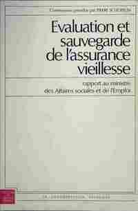 Evaluation et sauvegarde de l'assurance-vieillesse - Pierre Schopflin - Livre