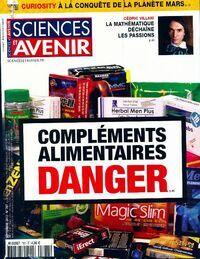 Sciences et avenir n°787 : Compléments alimentaires, Danger - Collectif - Livre