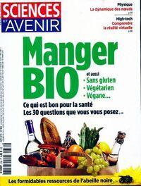 Sciences et avenir n°832 : Manger bio - Collectif - Livre